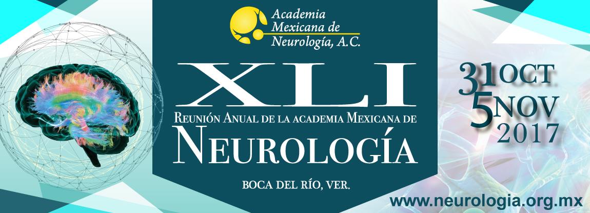 XLI Reunión Anual de la Academia Mexicana de Neurología
